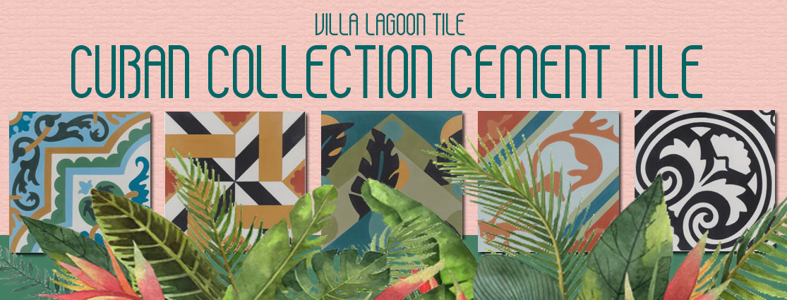 Villa Lagoon Tile's Cuban Collection Cement Tile